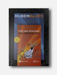 Por uma Teologia da Libertação - Rubem Alves