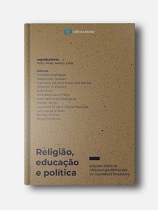Religião, educação e política - Nelson Lellis