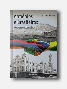 Armênios e Brasileiros - Sossi Amiralian