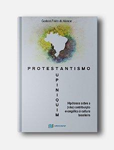 Protestantismo Tupiniquim - Gedeon Freire de Alencar
