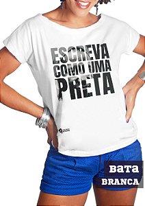 Camiseta Escreva como uma Preta!