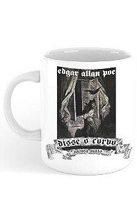 Caneca Edgar Allan Poe - Nunca Mais!