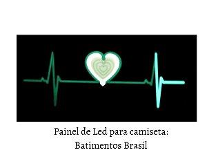 Painel de Led para camisetas: Batidas Brasil