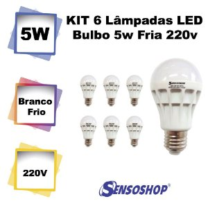 Kit 6 Lâmpadas Bulbo Led 5w Fria 220v Sensotron