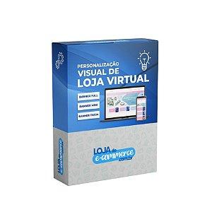 Personalização Visual de Loja Virtual Banner Full Mini e Tarja