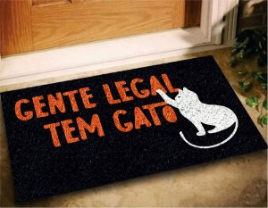 Tapete Capacho Gente Legal Tem Gato 60x40 Casa Entrada Lar