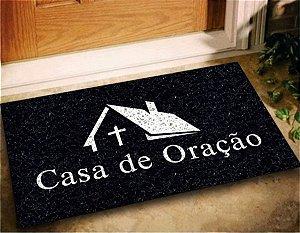 Tapete Capacho Casa de Oração 60x40 Para Entrada Decorativo