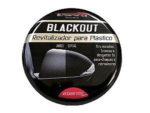 REVITALIZADOR DE PLÁSTICOS  BLACKOUT AUTOAMERICA  – 100G