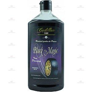 Pretinho Pneu Black Magic Cadillac 500 Ml