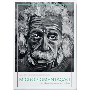 Micropigmentação Livro - Alisson Schuster / Yesmin Cury