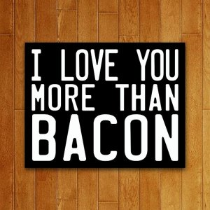 Placa Decorativa More Than Bacon