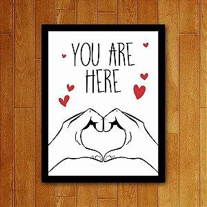Placa Decorativa You Are Here - Coração