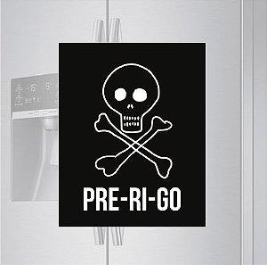 Imã de geladeira - PRE-RI-GO