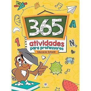 Livro 365 Atividades para Professores - Educação Infantil