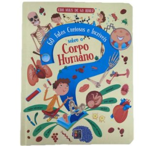Livro 60 Fatos Curiosos e Incríveis Sobre o Corpo Humano