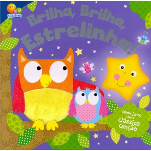 Livro Canções Clássicas Brilha, Brilha, Estrelinha - Toque & Sinta