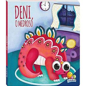 Livro Deni, O Medroso - Dinos Arregalados
