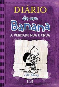 Livro Diário de um Banana - A Verdade Nua e Crua - Kinney