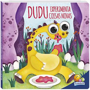 Livro Dudu experimenta coisas novas - Dinos Arregalados