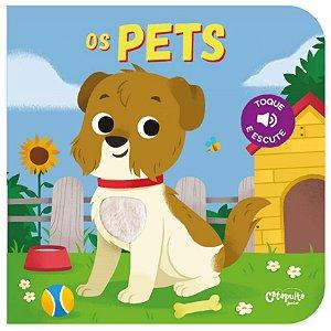 Livro Os Pets - Toque e Escute