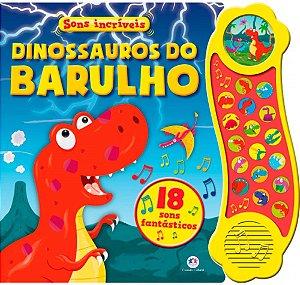 Livro Sonoro Dinossauros do Barulho - Sons Incríveis
