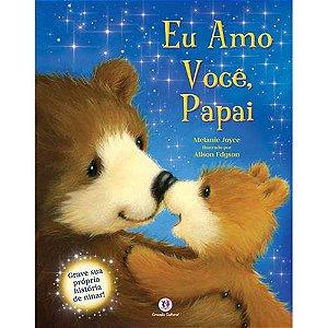 Livro Sonoro Eu amo você Papai - Ciranda Cultural
