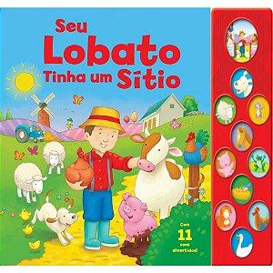 Livro Sonoro Seu Lobato tinha um sítio - Meus sons divertidos