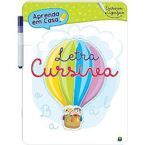 Livro Aprenda em Casa Escreva e Apague: Letra Cursiva