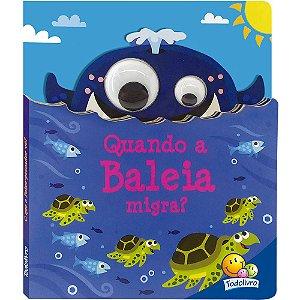 Livro Olhinhos Esbugalhados II: Quando a Baleia Migra?