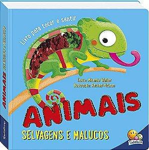Livro Toque e Sinta: Animais selvagens e malucos