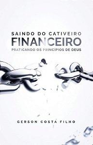 SAINDO DO CATIVEIRO FINANCEIRO
