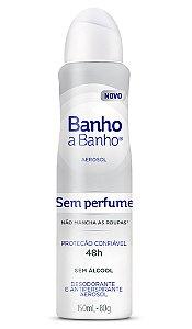 Desodorante Aerosol Banho A Banho Sem Perfume 80g