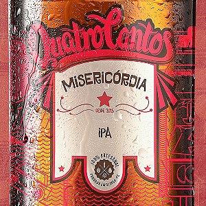 Cerveja Quatro Cantos Misericórdia IPA - 500ml