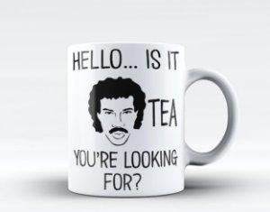 Caneca Lionel Richie Hello Is It Tea You're Looking For
