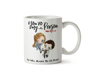 Caneca You're My Person Grey's Anatomy
