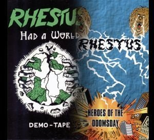 Rhestus demos - Had a World and Heroes of the Doomsday