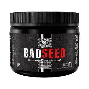 Bad Seed 150g - Pré Treino Darkness