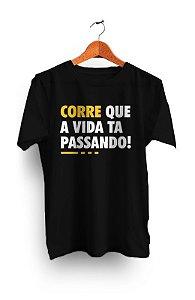 Camiseta Corre que a vida tá passando