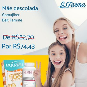 "KIT ""MÃE DESCOLADA"" 01 GOMAFIBER (EQUALIV) + 01 BELT FEMME (BELT NUTRITION)"