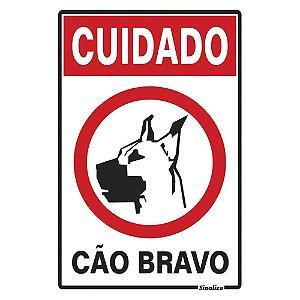 """PLACA SINALIZAÇÃO POLIESTIRENO 20X30 """"CUIDADO CAO BRAVO"""" SINALIZE"""