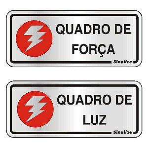 "PLACA SINALIZACAO ALUMINIO 06x15 ""QUADRO FORCA/LUZ"" 2 PECAS SINALIZE"