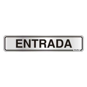 """PLACA SINALIZACAO ALUMINIO 05x25 """"ENTRADA"""" SINALIZE"""