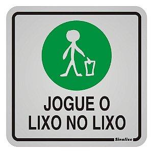 """PLACA SINALIZAÇÃO ALUMÍNIO 12x12 """"JOGUE LIXO NO LIXO"""" SINALIZE"""