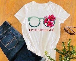 Camiseta Eu vejo flores em você