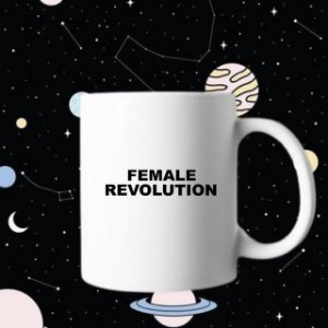 Caneca Female Revolution