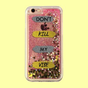 "Capa para Celular ""Case"" Don't Kill My Vibe Glitter"