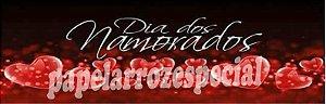 DIA DOS NAMORADOS FAIXA LATERAL 001 9 CM
