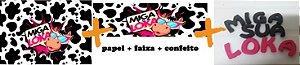 KIT MIGA SUA LOKA (PAPEL + FAIXA + CONFEITO)
