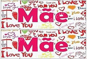 DIA DAS MÃES I LOVE YOU (PAPEL FOTOGRÁFICO)
