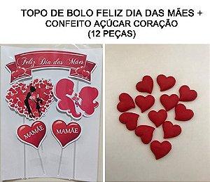 COMBO TOPO DE BOLO DIA DAS MÃES + CORAÇÕES CONFEITO AÇUCAR (12 PEÇAS)